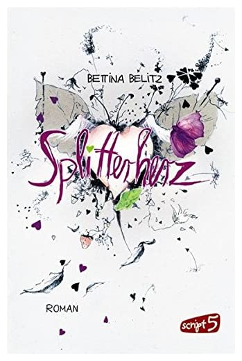 Bettina Belitz - Splitterherz