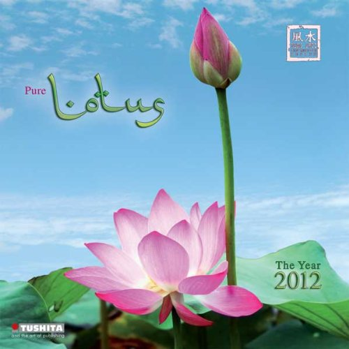 Lotus: Mindful Edition 2012 Calendar
