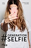 Additional information for title #Generation Selfie