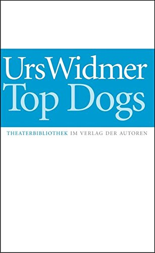Top Dogs (Theaterbibliothek) (German Edition)