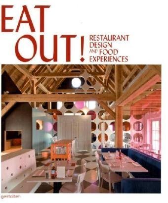 Eat Out!: Restaurant Design and Food Experiences