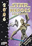 Star Heroes Collector 2006 - Katalog fuer Star Wars und Star Trek Figuren Internationale Version