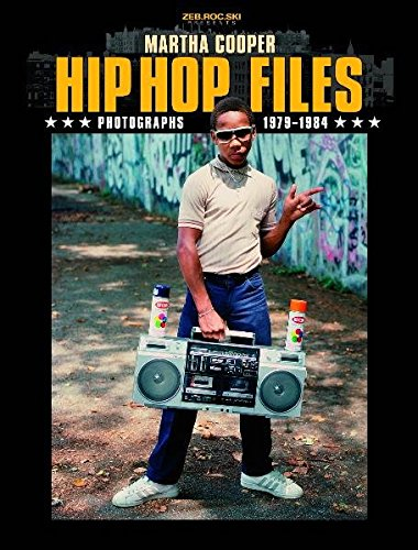 Hip Hop Files: Photographs 1979-1984