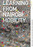 Learning from Nairobi - Mobility: A Cultural Library Project