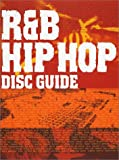 R&B/HIP HOP DISC GUIDE