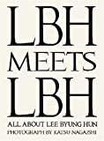 イ・ビョンホン写真集「LBH MEETS LBH」ALL ABOUT LEE BYUNG HUN