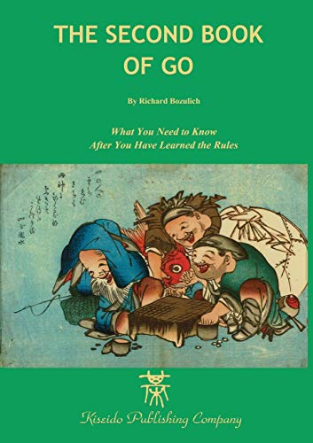 607. The Second Book of Go (Beginner and Elementary Go Books)
