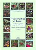 The Butterflies of Russia: Classification, Genitalia, Keys for Identification: Lepidoptera: Hesperioidea and Papilionoidea