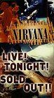 Video : Nirvana: Live! Tonight! Sold Out!!