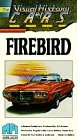 Visual History of Cars Firebird: VHS