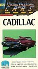 Visual History of Cars Cadillac: VHS