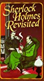 Sherlock Holmes Revisited by