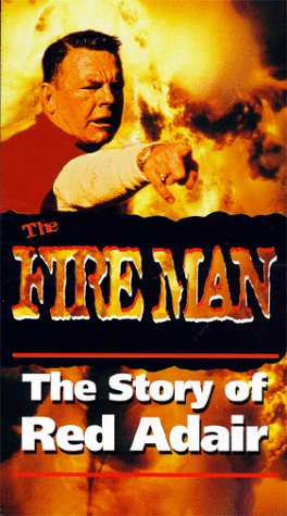 Fireman:The Story of Red Adair