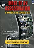 Image of an Assassination - A New Look at the Zapruder Film.