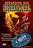 Exploring the Supernatural: Vampires.