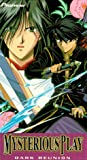 Fushigi Yugi - The Mysterious Play - Dark Reunion (Vol. 6)
