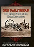 Our Daily Bread & Other Films of the Great Depression - movie DVD cover picture