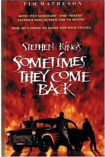 Sometimes They Come Back / ������ ��� ������������ (1991)