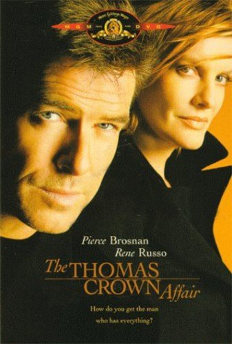 Thomas Crown Affair, The / Афера Томаса Крауна (1999)