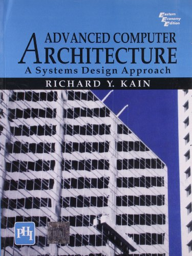 ADVANCED COMPUTER ARCHITECTURE: A SYSTEMS DESIGN APPROACH,(*)