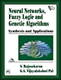 Neural networks, fuzzy logic, and genetic algorithms: synthesis and applications