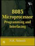 8085 MICROPROCESSOR: PROGRAMMING AND  INTERFACING