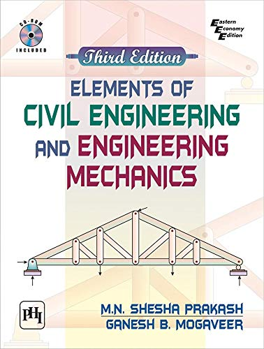ELEMENTS OF CIVIL ENGINEERING AND ENGINEERING MECHANICS, 3ED