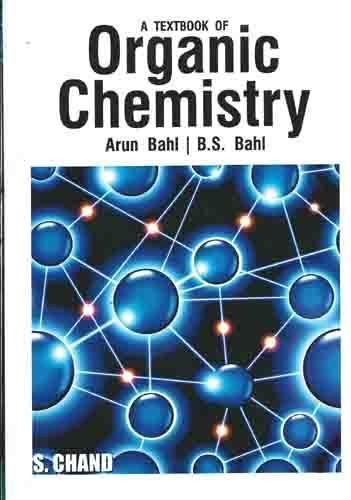 A TEXTBOOK OF ORGANIC CHEMISTRY,(*)