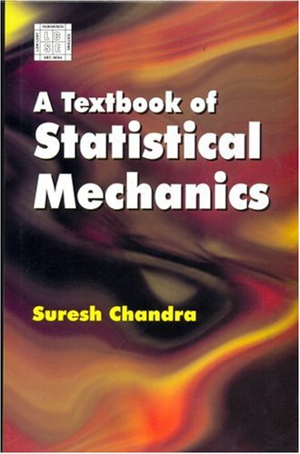 A TEXTBOOK OF STATISTICAL MECHANICS