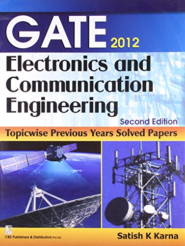 GATE 2012 ELECTRONICS AND COMMUNICATION ENGINEERING,2ED