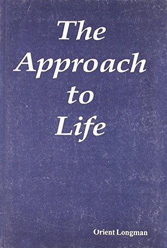 APPROACH TO LIFE,THE