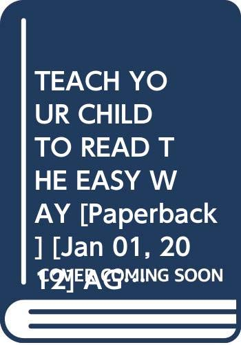 TEACH YOUR CHILD TO READ THE EASY WAY