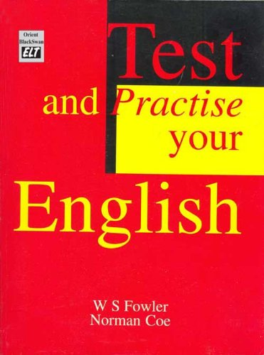 TEST AND PRACTICE YOUR ENGLISH