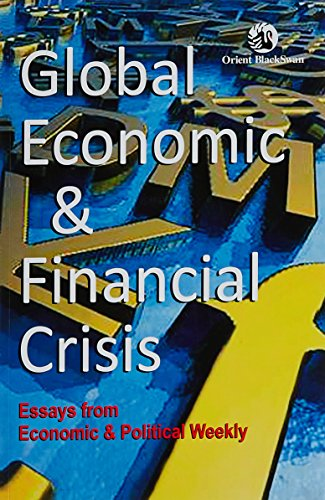 GLOBAL ECONOMIC AND FINANCIAL CRISIS (EPW)