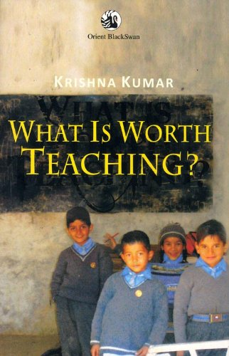WHAT IS WORTH TEACHING? (REV EDN)
