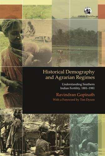 HISTORICAL DEMOGRAPHY AND AGRARIAN REGIMES