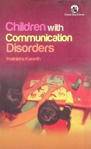 CHILDREN WITH COMMUNICATION DISORDERS