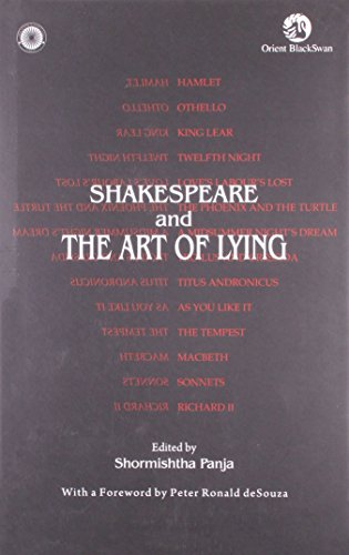 SHAKESPEARE AND THE ART OF LYING