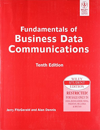 FUNDAMENTALS OF BUSINESS DATA COMMUNICATIONS, 10TH ED, ISV
