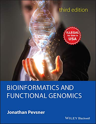 BIOINFORMATICS AND FUNCTIONAL GENOMICS, 3E (PB)
