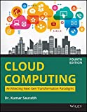 CLOUD COMPUTING : Architecting Next-Gen Transformation Paradigms