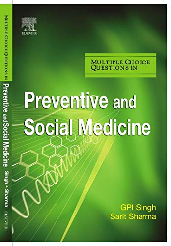 MCQS IN PREVENTIVE AND SOCIAL MEDICINE (OUT OF PRINT)