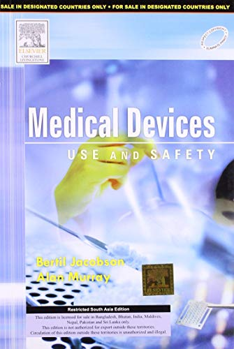 MEDICAL DEVICES: USE AND SAFETY (OUT OF PRINT)