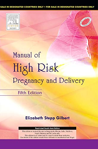 MANUAL OF HIGH RISK PREGNANCY AND DELIVERY, 5E