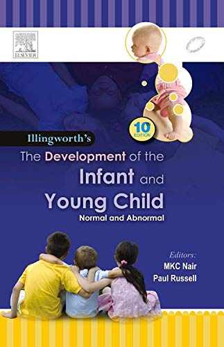 ILLINGWORTHS' DEVELOPMENT OF THE INFANT AND THE YOUNG CHILD (ADAPTATION), 10E