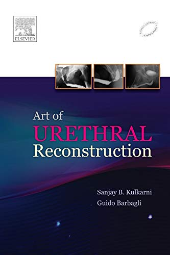 ART OF URETHRAL RECONSTRUCTION, 1E