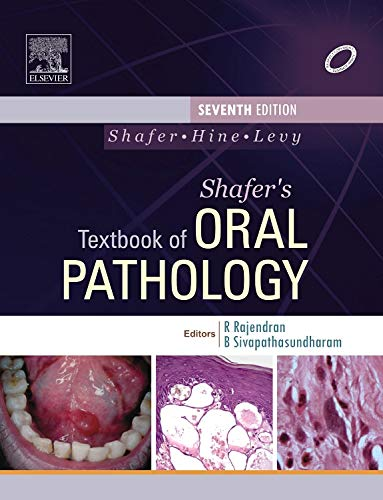 SHAFER'S TEXTBOOK OF ORAL PATHOLOGY, 7ED**