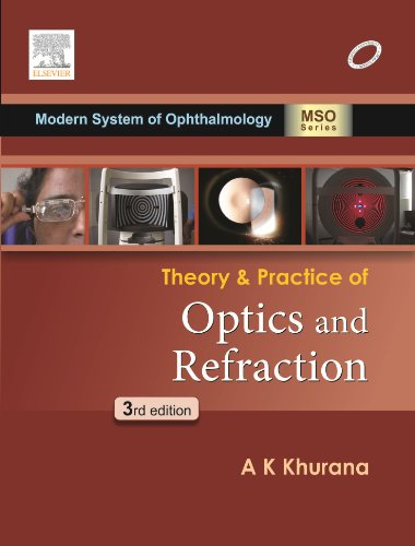 THEORY & PRACTICE OF OPTICS & REFRACTION,3ED