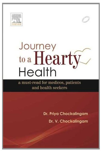JOURNEY TO A HEARTY HEALTH: A MUST-READ FOR MEDICOS, PATIENTS AND HEALTH SEEKERS