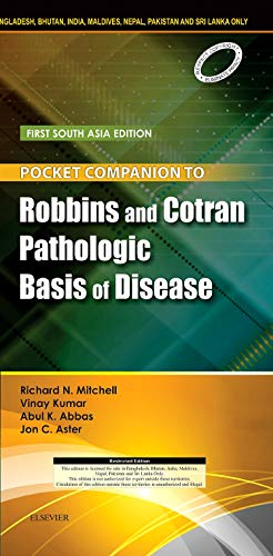 POCKET COMPANION TO ROBBINS AND COTRAN PATHOLOGIC BASIS OF DISEASE: FIRST SOUTH ASIA EDITION